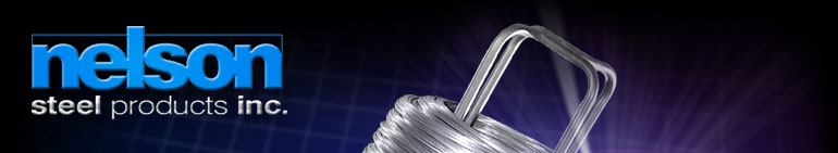 Nelson, Nelson Steel, Nelson Wire, Galvanized Wire, Flat Wire, Shaped Wire, Stainless Wire , Stitching Wire, Music Wire, Monel Wire, Zinc Plated Wire, Aluminized Wire, Low Carbon Wire , High Carbon Wire, Bright Wire, Steel Wire, Staple Wire, Brassiere Wire, Square Wire, Spring Wire, Round Wire, Patented Wire